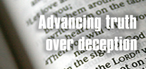 Advancing truth over deception graphic with Bible pages behind